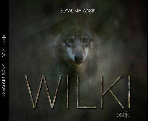Wilki - eseje